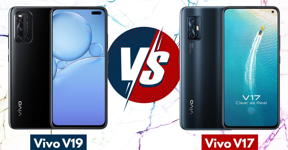 Vivo V19 Vs Vivo V17: Price In Pakistan, Specifications Compared
